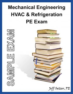 Mechanical Engineering HVAC & Refrigeration PE Sample Exam